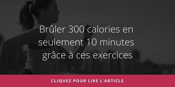 bruler-300-calories-en-seulement-10-minutes-grace-a-ces-exercices
